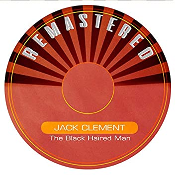 The Black Haired Man (Remastered)