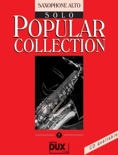 Popular Collection Band 7 für Altsaxophon solo mit Bleistift -- 16 weltbekannte populäre Melodien aus Pop und Filmmusik u.a. mit MACK THE KNIFE (Mackie-Messer) und LADY MADONNA in klangvollen mittelschweren Arrangements (Noten/sheet music)