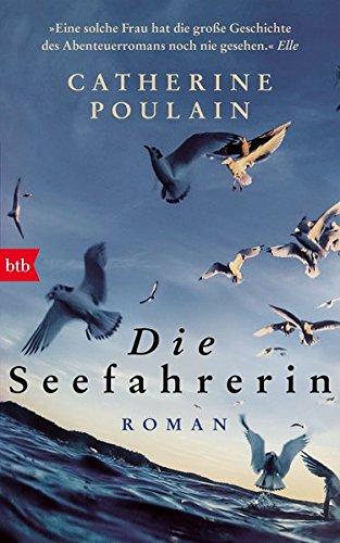 Die Seefahrerin: Roman