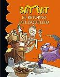 Bat pat. el retorno del esqueleto (Serie Bat Pat)...