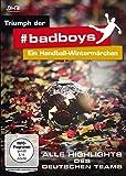 Triumph der badboys - Ein Handball-Wintermärchen