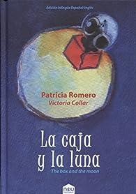 Caja y la luna,La par Patricia Romero Pérez