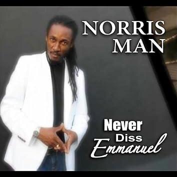 Never Dis Emmanuel