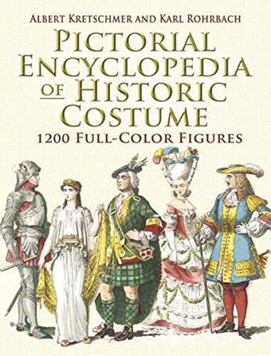 Compare Textbook Prices for Pictorial Encyclopedia of Historic Costume: 1200 Full-Color Figures Dover Fashion and Costumes Illustrated Edition ISBN 9780486461427 by Kretschmer, Albert,Rohrbach, Karl