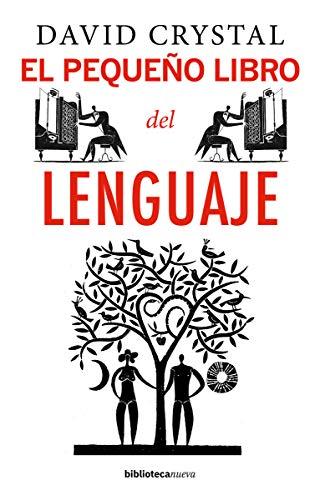 El pequeño libro del lenguaje (Yale Little Histories)