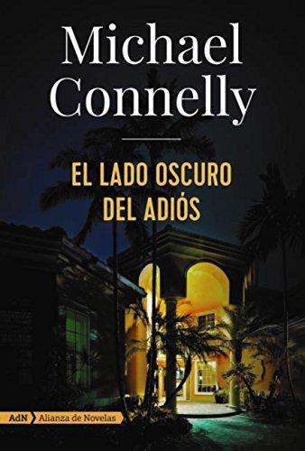 El lado oscuro del adiós, Michael Connelly