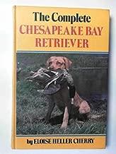 The Complete Chesapeake Bay Retriever