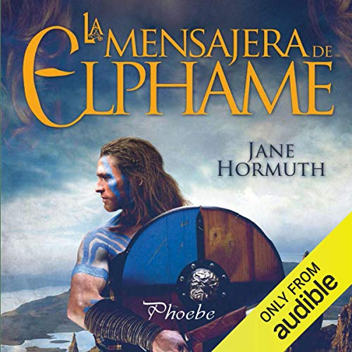 La mensajera de Elphame [The Messenger of Elphame] audiobook cover art