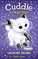 Superstar Dreams (Cuddles the Magic Kitten)
