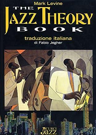 The Jazz Theory Book. Traduzione italiana di Fabio Jegher. Edizione in italiano
