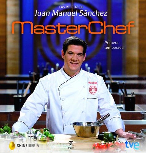 Las recetas de Juan Manuel Sánchez - Ganador de MasterChef (FUERA DE COLECCIÓN Y ONE SHOT)