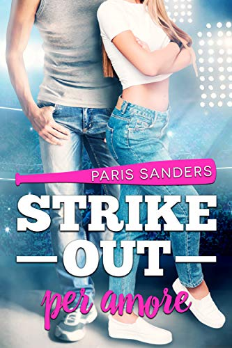 Strike Out per amore