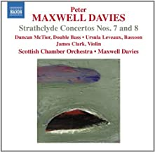 Maxwell Davies: Strathclyde Concertos 7 & 8 [Peter Maxwell Davies, Duncan McTier] [Naxos: 8572355] by Duncan McTier (2013-11-14)