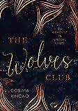 The Wolves Club 2: Du gehörst in unsere Fänge (Dark Reverse Harem)
