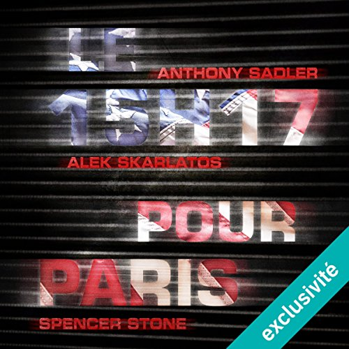 Le 15h17 pour Paris audiobook cover art