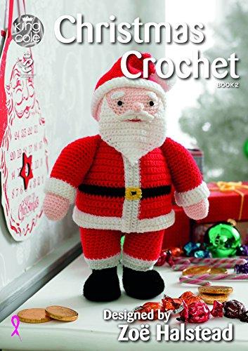 King Cole Christmas Crochet Book 2 - Amigurumi Toys Table Runner Tree Skirt Garland Stocking & More