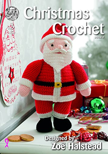 King Cole Christmas Crochet Book 2 - Amigurumi Toys Table Runner Tree Skirt Garland Stocking & More