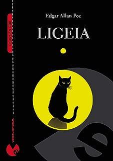Ligeia (edición bilingüe español-inglés) (Anotada e ilustrada) (Colección Poe) (Spanish Edition)