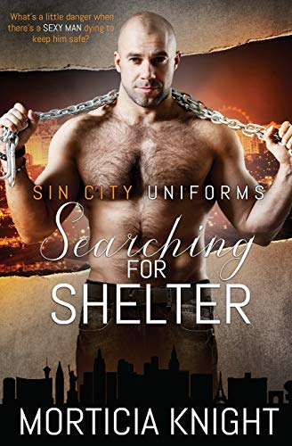 Searching for Shelter (Sin City Uniforms, Band 6)