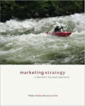 Marketing Strategy: A Decision Focused Approach (McGraw-Hill/Irwin Series in Marketing) by Orville Walker (2005-02-24)