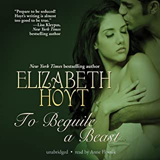 To Beguile a Beast                   By:                                                                                                                                 Elizabeth Hoyt                               Narrated by:                                                                                                                                 Anne Flosnik                      Length: 9 hrs and 7 mins     447 ratings     Overall 4.3
