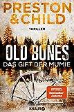 Old Bones - Das Gift der Mumie: Thriller (Ein Fall für Nora Kelly und Corrie Swanson 2)