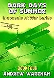 Dark Days of Summer (Innocents At War Series,...