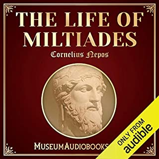 The Life of Miltiades audiobook cover art