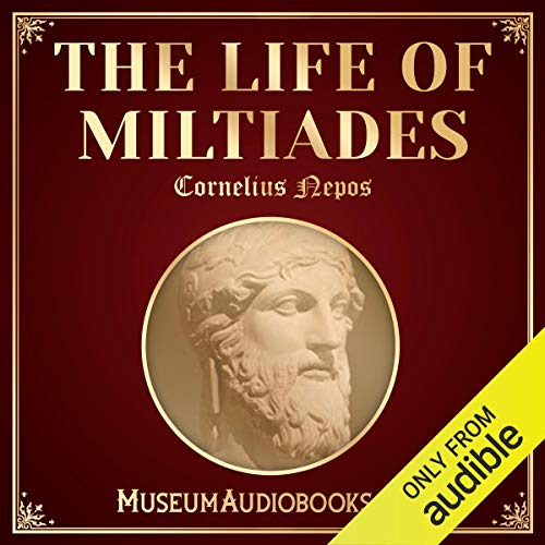 The Life of Miltiades cover art