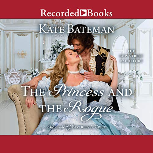 The Princess and the Rogue Audiobook By Kate Bateman cover art
