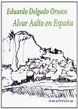 Alvar Aalto En España (HISTORIA)