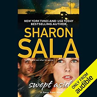 Swept Aside                   Written by:                                                                                                                                 Sharon Sala                               Narrated by:                                                                                                                                 Gabra Zackman                      Length: 7 hrs and 43 mins     Not rated yet     Overall 0.0