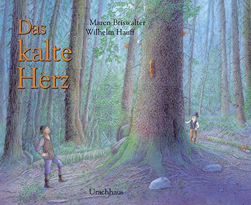 Das kalte Herz: Nach der Erzählung von Wilhelm Hauff