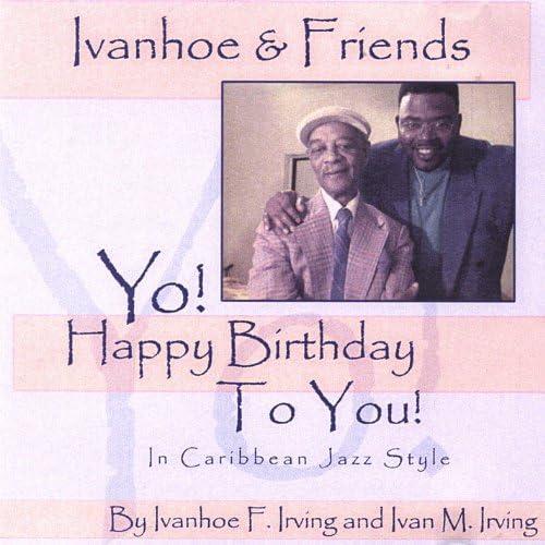 Ivanhoe & Friends