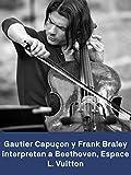 Gautier Capuçon y Frank Braley tocan Beethoven en la Fundación Louis Vuitton de París