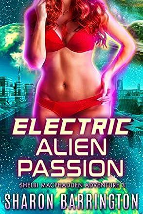 Electric Alien Passion