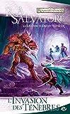 La Légende de Drizzt, Tome 9 - L'Invasion des ténèbres
