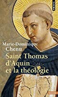 Saint thomas d'aquin et la theologie