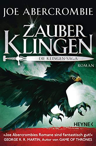 Zauberklingen - Die Klingen-Saga: Roman (Die Klingen-Romane 8)