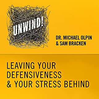 23: Leaving Your Defensiveness & Your Stress Behind                   By:                                                                                                                                 Michael Olpin,                                                                                        Sam Bracken                               Narrated by:                                                                                                                                 Sam Bracken                      Length: 6 mins     3 ratings     Overall 4.7