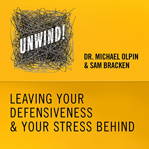 23: Leaving Your Defensiveness & Your Stress Behind audiobook cover art