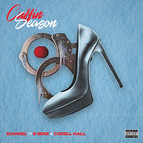 Cuffin' Season (feat. Codell Hall & Dbenz) [Explicit]