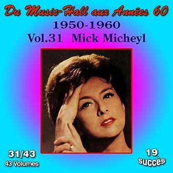 Du Music-Hall aux Années 60 (1950-1960): Mick Micheyl, Vol. 31/43