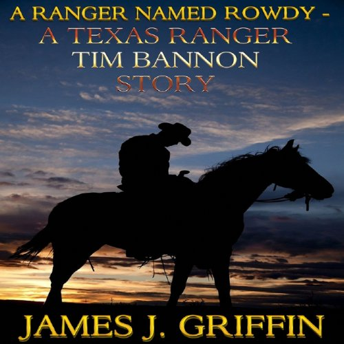 A Ranger Named Rowdy audiobook cover art
