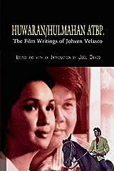 Huwaran/hulmahan Atbp.: the Film Writings of Johven Velasco Paperback