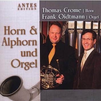 Horn, Alphorn und Orgel