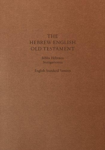 Compare Textbook Prices for ESV Hebrew-English Old Testament: Biblia Hebraica Stuttgartensia BHS and English Standard Version ESV Cloth over Board English and Hebrew Edition Bilingual Edition ISBN 9781433530302 by ESV Bibles