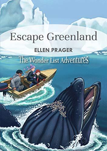 Escape Greenland (Wonderlist Adventures)