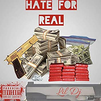 Lil DJ Hate For Real (feat. FTF Doble A)