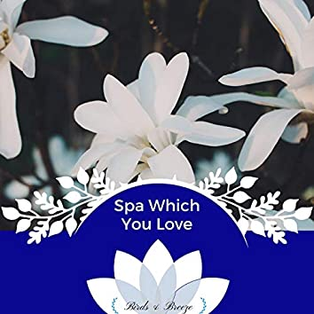 Spa Which You Love